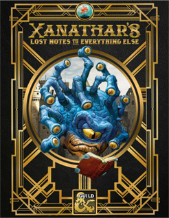 Xanathar S Lost Notes To Everything Else A First Look At The